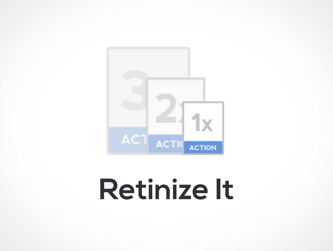Retinize It: Prepare Designs for Retina-Displays